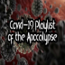 Covid-19 Playlist of the Apocalypse